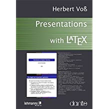 Presentations with LaTeX: Which package, which command, which syntax?