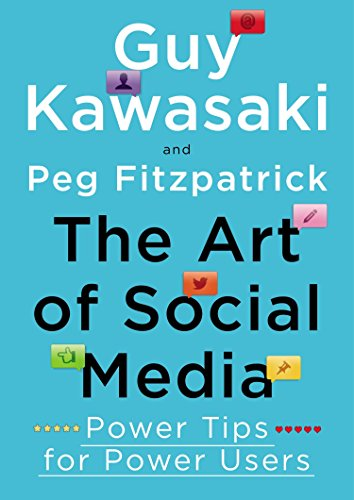 51s72pfC5XL - The Art of Social Media: Power Tips for Power Users