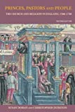 img - for Princes, Pastors and People: The Church and Religion in England, 1500 1689 book / textbook / text book