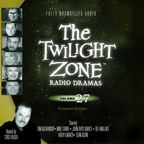 The Twilight Zone Radio Dramas, Volume 27 Audiobook [Free Download by Trial] thumbnail
