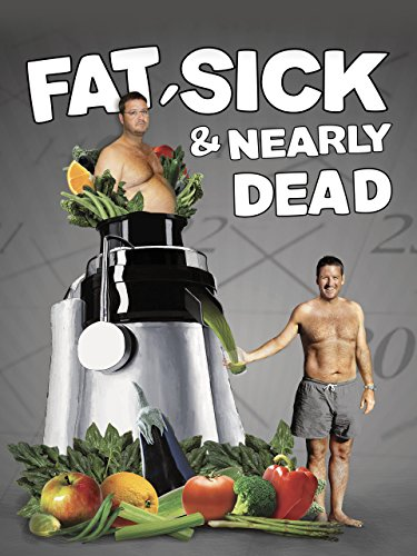 Fat, Sick & Nearly Dead (Juicing Documentary)