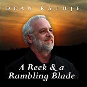A Reek & a Rambling Blade