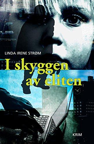 I skyggen av eliten (Norwegian Edition)