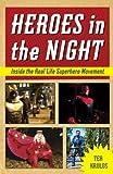 Heroes in the Night, Tea Krulos, 1613747756