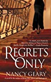 Regrets Only, Nancy Geary, 0446615854