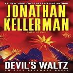 Devil's Waltz: An Alex Delaware Novel, Book 7 | Jonathan Kellerman