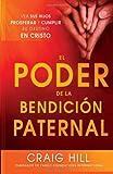 img - for El Poder de la Bendicion Paternal: Vea sus hijos prosperar y cumplir su destino en Cristo (Spanish Edition) book / textbook / text book
