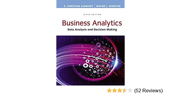 amazoncom business analytics data analysis decision making mindtap course list ebook s christian albright wayne l winston kindle store