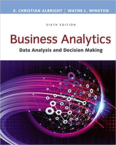 business analytics data analysis decision making mindtap course list 6th edition kindle edition