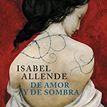 DE AMOR Y DE SOMBRA [OF LOVE AND SHADOWS]