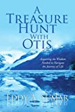 A Treasure Hunt with Otis, Eddy A. Sumar, 1436313406