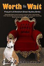 Worth The Wait (A Merchant Street Mystery Book 0)