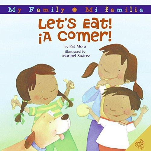 Download Let's Eat!/A Comer! (My Family: Mi Familia) pdf