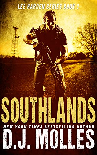 Southlands (Lee Harden Series (The Remaining Universe) Book 2) by [Molles, DJ]
