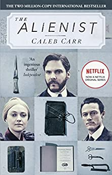 The Alienist: Book 1 (Laszlo Kreizler & John Schuyler Moore) (English Edition) por [Carr, Caleb]