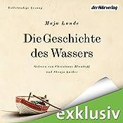 Die Geschichte des Wassers (Das Klima-Quartett 2) | Maja Lunde