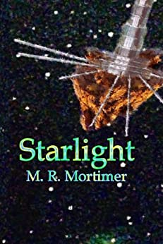 Starlight by [Mortimer, M. R.]