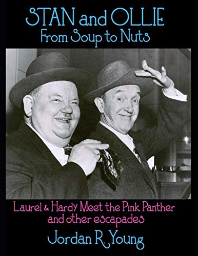 (Stan and Ollie From Soup to Nuts: Laurel & Hardy Meet the Pink Panther and other escapades (Past Times Film Close-Up Series))