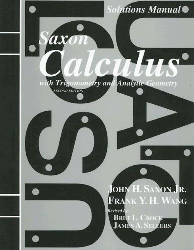 Saxon Calculus with Trigonometry and Analytic Geometry