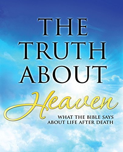 The Truth About Heaven: What the Bible Says about Life after Death -  Christopher D. Hudson, Paperback