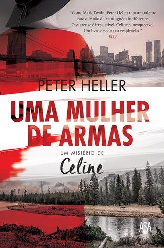 Uma Mulher de Armas Um Mistrio de Celine (Portuguese Edition)