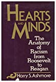 img - for Hearts and Minds : The Anatomy of Racism from Roosevelt to Reagan book / textbook / text book
