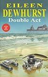 Double Act, Eileen Dewhurst, 0727855336