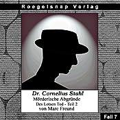 Des Lotsen Tod - Teil 2 (Dr Cornelius Stahl - Mörderische Abgründe 7) | Marc Freund
