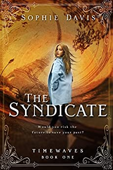The Syndicate (Timewaves #1) by [Davis, Sophie]