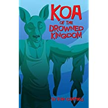 Koa of the Drowned Kingdom (Cupcakes Book 10)