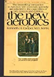 The New Aerobics, Kenneth H. Cooper, 0553268740