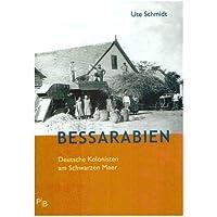 Bessarabien: Deutsche Kolonisten am Schwarzen Meer