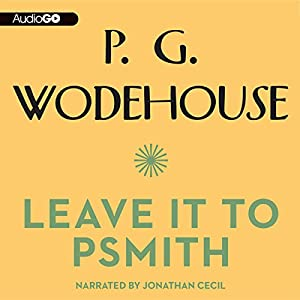 Leave It to Psmith Audiobook