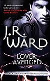 Lover Avenged: Number 7 in series (Black Dagger Brotherhood Series Book 8)