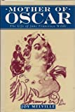 img - for Mother of Oscar: Life of Jane Francesca Wilde by Joy Melville (1994-06-16) book / textbook / text book