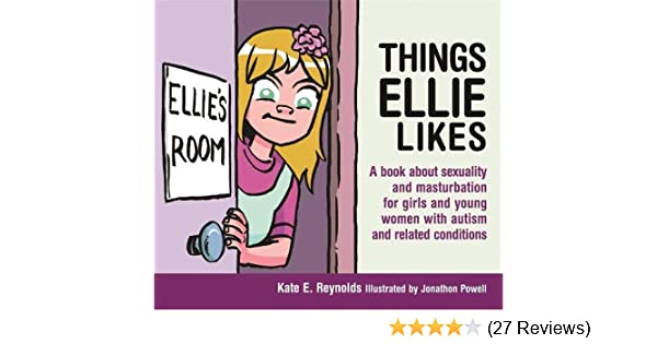 Things Ellie Likes A Book About Sexuality And Masturbation For