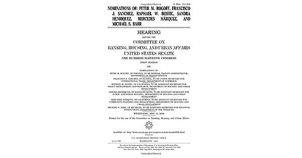 Amazon.com: Nominations of Peter M. Rogoff, Francisco J ...