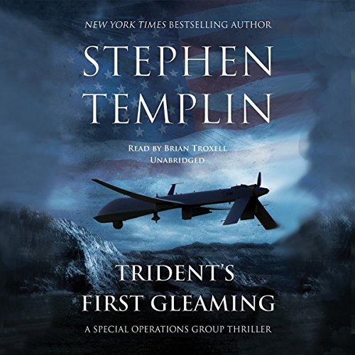 Trident's First Gleaming  (Special Operations Group Series, Book 1)