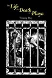 The Life and Death of a Play, Timmy Ray, 1438925093