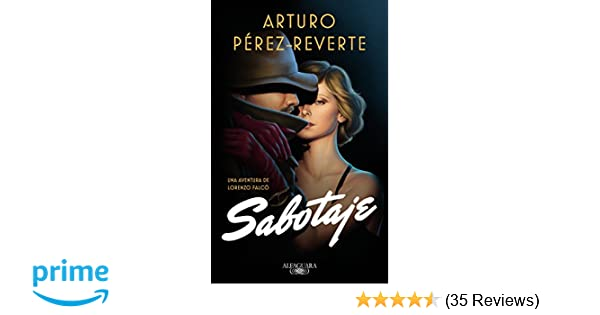 Amazon.com: Sabotaje / Sabotage (Falcó) (Spanish Edition) (9781949061338): Arturo Perez-Reverte: Books