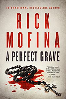 A Perfect Grave by [Mofina, Rick]
