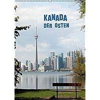 Kanada - Der Osten (Wandkalender 2018 DIN A2 hoch): Metropolen im Osten Kanadas (Monatskalender, 14 Seiten ) (CALVENDO Orte) [Kalender] [Apr 01, 2017] Grundhöfer, Elke