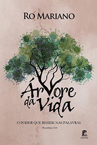 Árvore da Vida: O Poder Que Reside nas Palavras