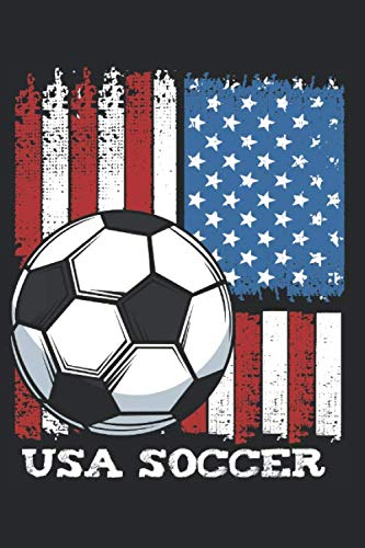 USA Flag Soccer Team: United States Funny Football Team Sport Best Gift Ideas Composition College Notebook and Diary to Write In / 120 Pages of Ruled Lined & Blank Paper / 6