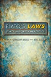Plato's Laws : Force and Truth in Politics, , 0253001781