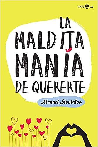 La maldita manía de quererte, Manuel Montalvo 51s7QtbT%2BxL._SX332_BO1,204,203,200_