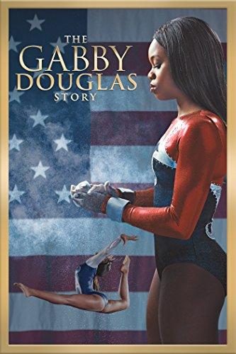 The Gabby Douglas Story Film