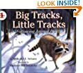 Big Tracks, Little Tracks:  Following Animal Prints (Let's-Read-and-Find-Out Science, Stage 1)