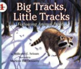 Big Tracks, Little Tracks, Millicent E. Selsam, 0064451941
