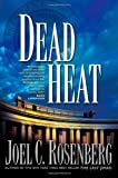 Dead Heat (Political Thrillers Series #5)